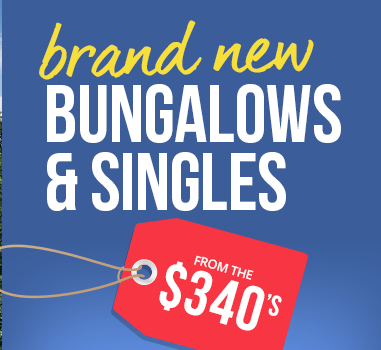 Brand New Bungalows & Singles